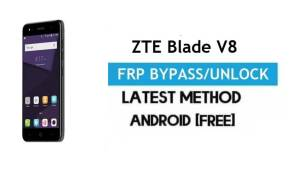 ZTE Blade V8 Mini FRP Bypass Android 7.0 – Unlock Google Gmail Lock [Without PC] [Fix Location & Youtube Update]