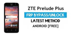 ZTE Prelude Plus FRP Bypass Android 7.1 – Unlock Google Gmail Lock [Without PC] [Fix Location & Youtube Update]