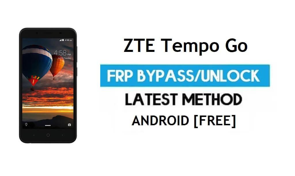 ZTE Tempo Go FRP Bypass – Unlock Google Gmail Lock Android 8.1 Go