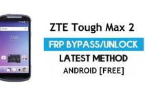 ZTE Tough Max 2 FRP Bypass Android 7 – Unlock Google Gmail Lock [Without PC] [Fix Location & Youtube Update]