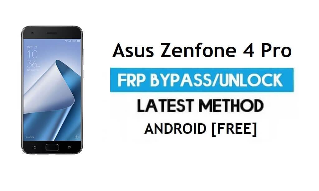 Asus Zenfone 4 Pro ZS551KL FRP Bypass – Unlock Gmail Lock Android 8
