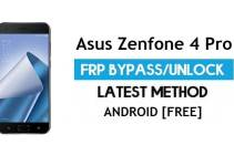 Asus Zenfone 4 Pro ZS551KL FRP Bypass Android 8.1 – Unlock Google Gmail Lock [Without PC]