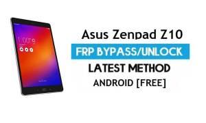 Asus Zenpad Z10 ZT500KL FRP Bypass – Unlock Gmail Lock Android 7