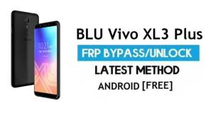 BLU Vivo XL3 Plus FRP Bypass Without PC – Unlock Gmail Android 7.1.2