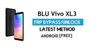 FRP Bypass BLU Vivo XL3 Without PC – Unlock Gmail Lock Android 8.0