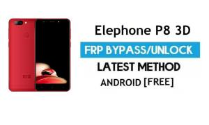 Elephone P8 3D FRP Bypass – Unlock Google Gmail Lock (Android 7.0) Without PC Latest