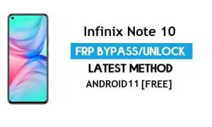 Infinix Note 10 FRP Bypass Android 11 – Unlock Gmail lock - Without PC
