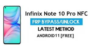 Infinix Note 10 Pro NFC FRP Bypass Android 11 - Unlock Gmail No PC