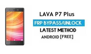 Lava P7 Plus FRP Unlock Google Account Bypass | Android 6 Without PC