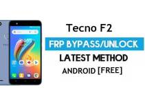 Tecno F2 FRP Bypass – Unlock Gmail Lock (Android 7.0) [Fix Location & Youtube Update]