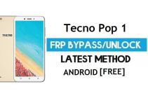 Tecno Pop 1 FRP Bypass – Unlock Gmail Lock (Android 7.0) [Fix Location & Youtube Update]