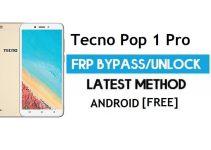 Tecno Pop 1 Pro FRP Bypass – Unlock Gmail Lock (Android 7.0) [Fix Location & Youtube Update]