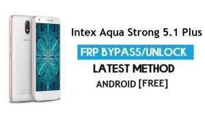 Intex Aqua Strong 5.1 Plus FRP Unlock Google Account Bypass Android 6