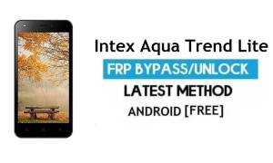 Intex Aqua Trend Lite FRP Unlock Google Account Bypass Android 6.0