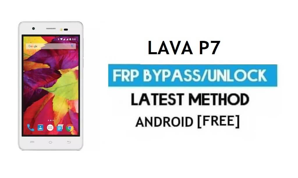 Lava P7 FRP Unlock Google Account Bypass | Android 6.0 (Without PC)