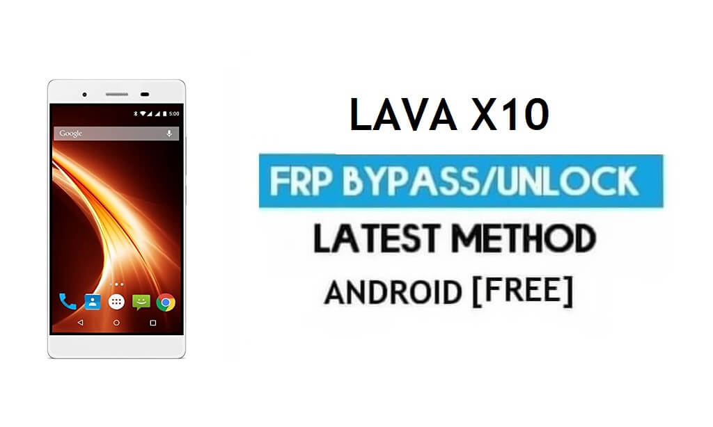 Lava X10 FRP Unlock Google Account Bypass | Android 6.0 (Without PC)