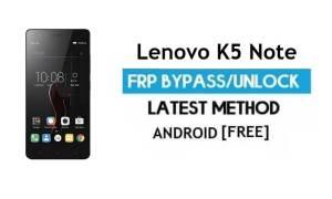 Lenovo K5 Note FRP Unlock Google Account Bypass Android 6.0 No PC