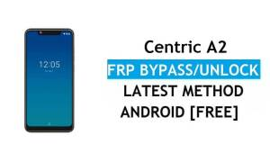 Centric A2 FRP Bypass – Unlock Google Verification (Android 9.0 Pie)- Without PC