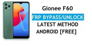 Gionee F60 FRP Bypass Android 11 – Unlock Google Gmail Verification – Without PC [Latest Free]