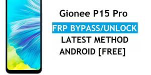 Gionee P15 Pro FRP Bypass Android 11 – Unlock Google Gmail Verification – Without PC [Latest Free]
