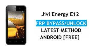 Jivi Energy E12 FRP Bypass Unlock Gmail lock Android 7.0 Without PC