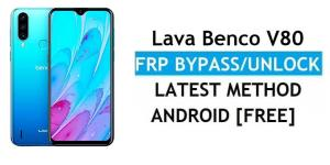 Lava Benco V80 FRP Bypass Android 11 – Unlock Google Gmail Verification – Without PC [Latest Free]