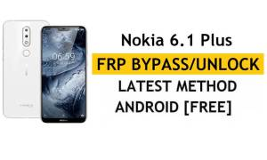 Reset FRP Nokia 6.1 Plus - Bypass Google Android 10 Without PC/APK