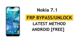 Reset FRP Nokia 7.1 Bypass Google Gmail Android 10 Without PC/APK