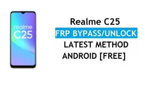 Realme C25 Android 11 FRP Bypass – Unlock Google Gmail Without PC