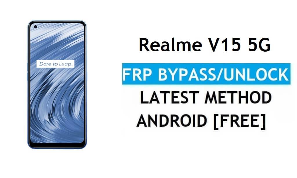 Realme V15 5G Android 11 FRP Bypass Unlock Google Gmail Lock Latest