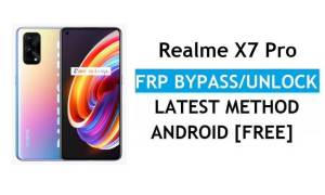 Realme X7 Pro Android 11 FRP Bypass Unlock Google Gmail Without PC