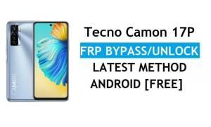 Tecno Camon 17P Android 11 FRP Bypass Unlock Google gmail lock latest