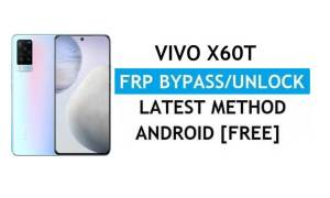 Vivo X60T V2085A Android 11 FRP Bypass Unlock Gmail Lock Without PC