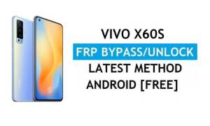 Vivo X60s V2059A Android 11 FRP Bypass Unlock Gmail Lock Without PC