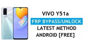 Reset FRP Vivo Y51a V2031 Android 11 Unlock Gmail Lock Without PC
