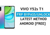 Vivo Y52s T1 Android 11 FRP Bypass – Unlock Google Gmail Verification – Without PC [Latest Free]