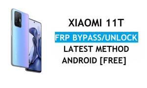 Xiaomi 11T MIUI 12.5 FRP Bypass/Google Account Unlock Latest Method