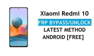 Xiaomi Redmi 10 MIUI 12.5 FRP Bypass/Google Account Unlock Latest