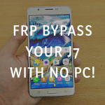 FRP Bypass your Galaxy J7 Without Using A PC!