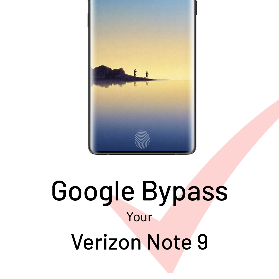 How to Bypass Google Account Verizon Note 9 | The One Stop To Bypass