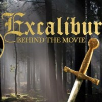 Now Streaming! EXCALIBUR: Behind the Movie