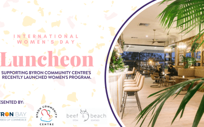 Join us for an International Women's Day Lunch supporting the Hidden Women of Byron Bay