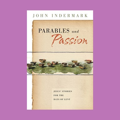 Bread & Broth: Parables & Passion