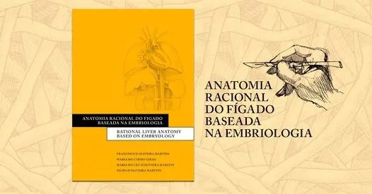 """Apresentação """"Anatomia Racional do Fígado baseada na embriologia"""""""