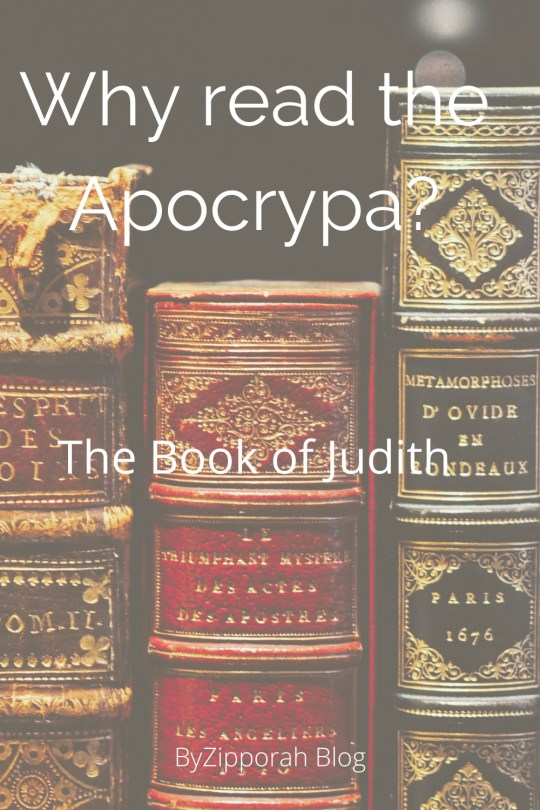 Why Read the Apocrypha: The Book of Judith