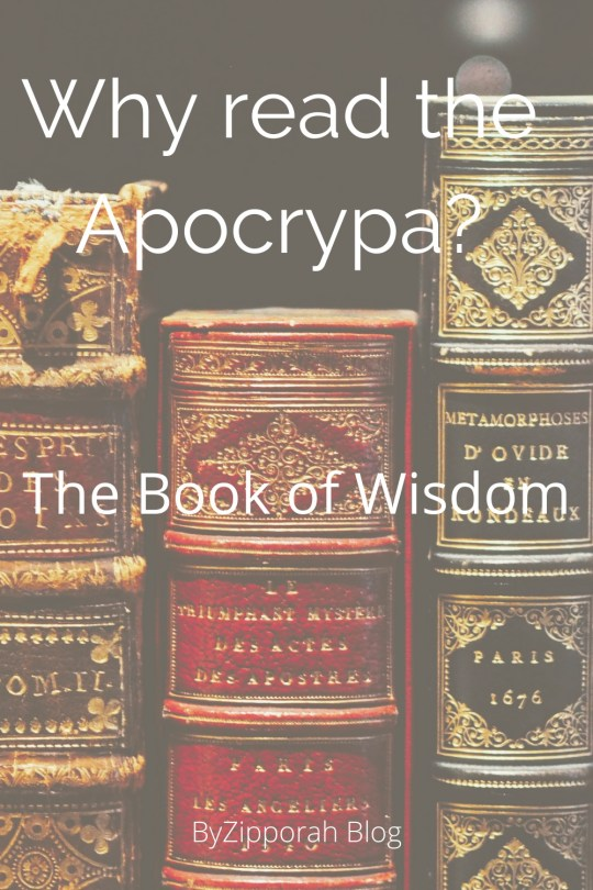 Why Read the Apocrypha: The Book of Wisdom