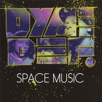 Dyme Def – Space Music