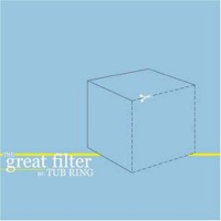 The Tub Ring – The Great Filter