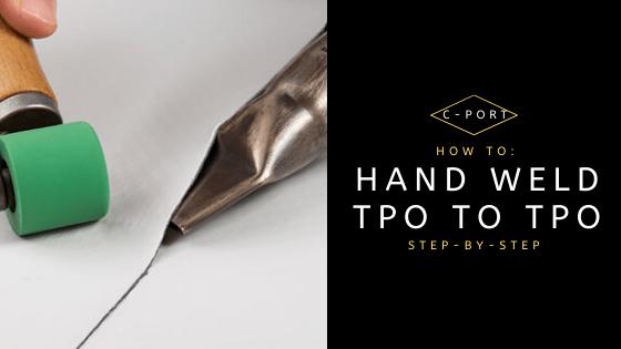 TPO to TPO Hand Weld