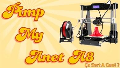 Photo de Mon Top 10 des améliorations pour l'imprimante 3D Anet A8